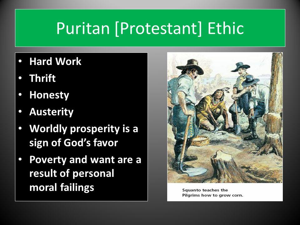 Puritan [Protestant] Ethic